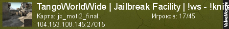 Статистика сервера TangoWorldWide | Jailbreak Facility | !ws - !knife | Jihad | St в мониторинге Valvemon.ru