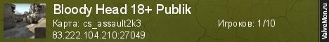 Статистика сервера Bloody Head 18+ Publik в мониторинге Valvemon.ru