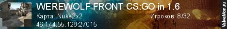 Статистика сервера WEREWOLF FRONT CS:GO in 1.6 в мониторинге Valvemon.ru
